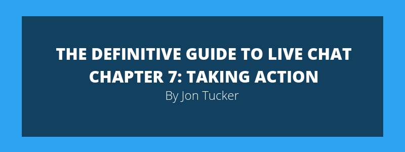 Chapter 7- Taking Action – What to Do Now