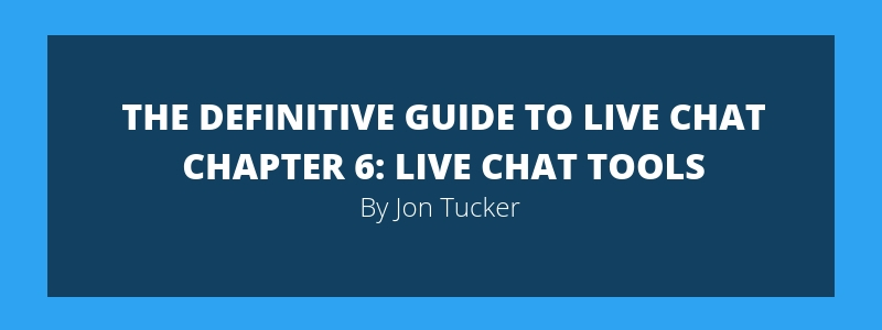 Chapter 6- Live Chat Tools