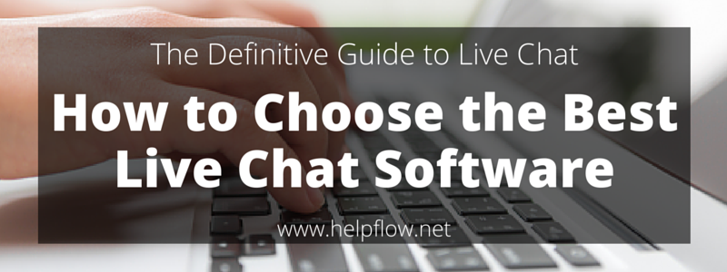 The Definitive Guide To Live Chat  Help Flow-8854