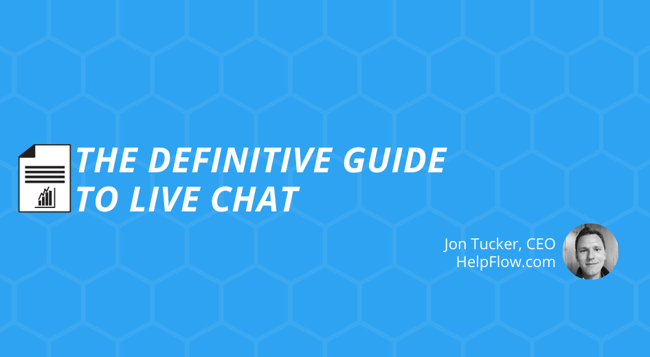 The Definitive Guide to Live Chat for eCommerce Stores