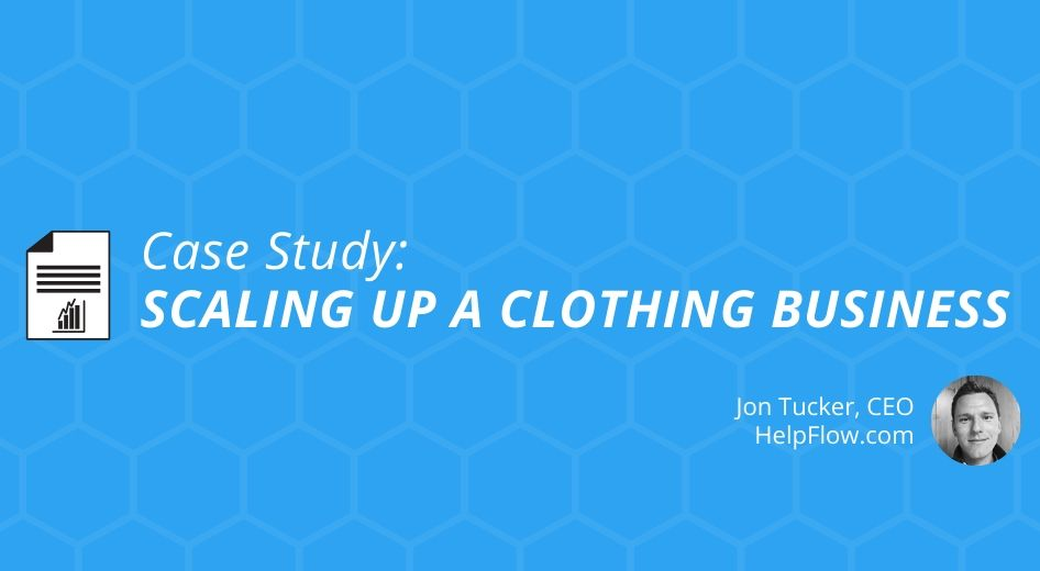 Clothing Business, Scaling Up